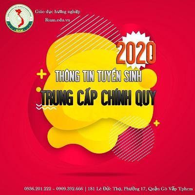 Tuyển sinh trung cấp 2020   Đối tượng tuyển sinh: Tốt nghiệp THCS