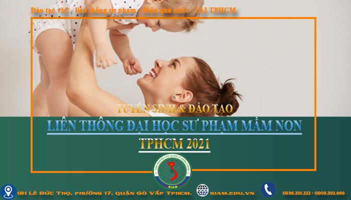 LIÊN THÔNG ĐẠI HỌC SƯ PHẠM MẦM NON TPHCM 2021