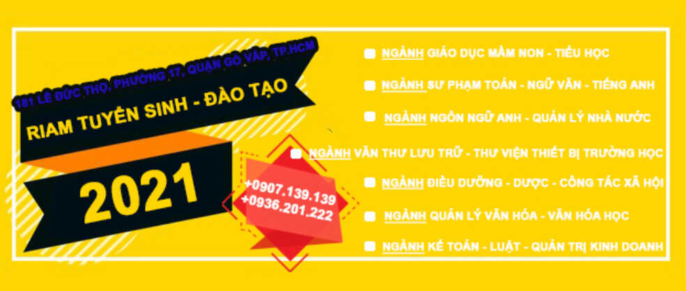 RIAM TUYỂN SINH- ĐÀO TẠO liên thông đại học TẠI TPHCM 2021