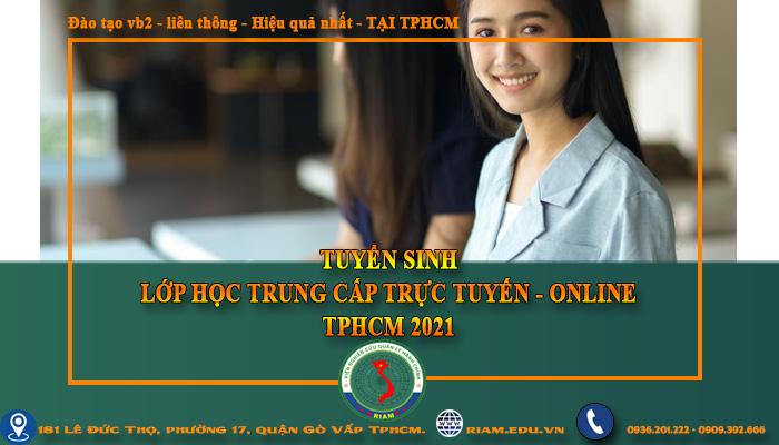 Tổng hợp các lớp Học Trung cấp giáo trình trực tuyến ở TPHCM, 2021